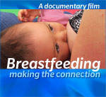 Breastfeeding - Making the Connection DVD